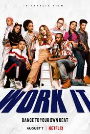 Work It Film Review